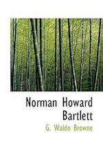 Norman Howard Bartlett