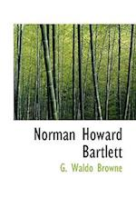 Norman Howard Bartlett af G. Waldo Browne