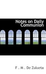 Notes on Daily Communion af F. M. De Zulueta