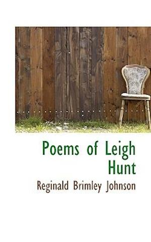 Bog, hæftet Poems of Leigh Hunt af Reginald Brimley Johnson