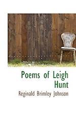 Poems of Leigh Hunt af Reginald Brimley Johnson