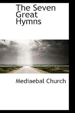 The Seven Great Hymns