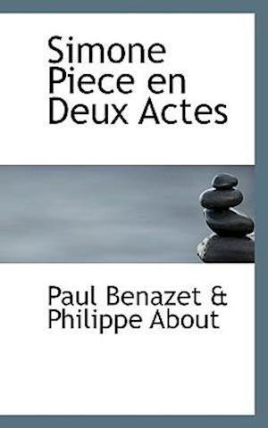 Simone Piece en Deux Actes