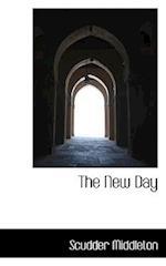 The New Day af Scudder Middleton