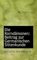 Die Korndamonen af Wilhelm Mannhardt