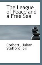 The League of Peace and a Free Sea