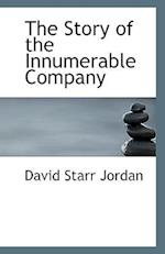 The Story of the Innumerable Company