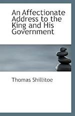 An Affectionate Address to the King and His Government