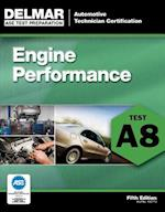 Ase Test Preparation - Engine Performance A8 (DELMAR LEARNING'S ASE TEST PREP SERIES)