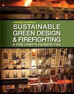 Green Building Construction and the Fire Service