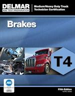 Brakes T4 (DELMAR LEARNING'S ASE TEST PREP SERIES)