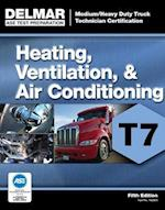 Heating, Ventilation, & Air Conditioning T7 (DELMAR LEARNING'S ASE TEST PREP SERIES)