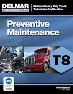 Preventive Maintenance Inspection T8 (DELMAR LEARNING'S ASE TEST PREP SERIES)