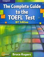 The Complete Guide to the TOEFL Test, IBT Edition [With Access Code]