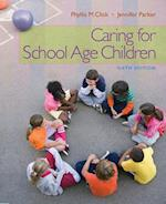 Caring for School-Age Children (What's New in Early Childhood)