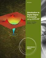 Introduction to Digital Signal Processing using MATLAB, Adapted International Student Edition