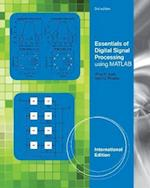 Essentials of Digital Signal Processing Using MATLAB, Adapted International Student Edition