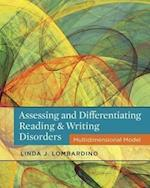 Assessing and Differentiating Reading and Writing Disorders