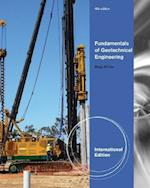 Fundamentals of Geotechnical Engineering, International Edition