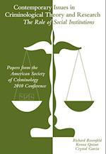 Contemporary Issues in Criminological Theory and Research