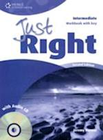 Just Right Intermediate: Workbook with Key and Audio CD