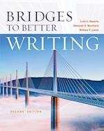Bridges to Better Writing af Deborah D Borchers, Luis A Nazario, William Lewis
