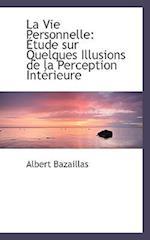 La Vie Personnelle af Albert Bazaillas