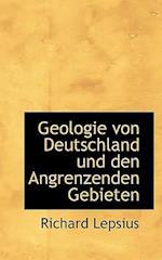 Geologie Von Deutschland Und Den Angrenzenden Gebieten