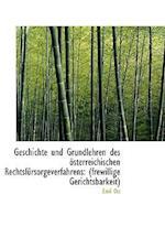 Geschichte Und Grundlehren Des Sterreichischen Rechtsf Rsorgeverfahrens af Emil Ott
