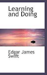 Learning and Doing af Edgar James Swift