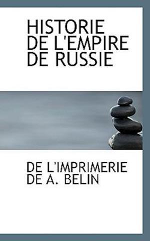 HISTORIE DE L'EMPIRE DE RUSSIE
