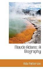 Maude Adams af Ada Patterson