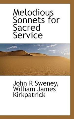Melodious Sonnets for Sacred Service