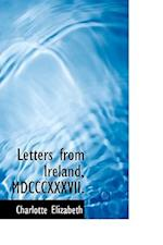 Letters from Ireland, MDCCCXXXVII. af Charlotte Elizabeth