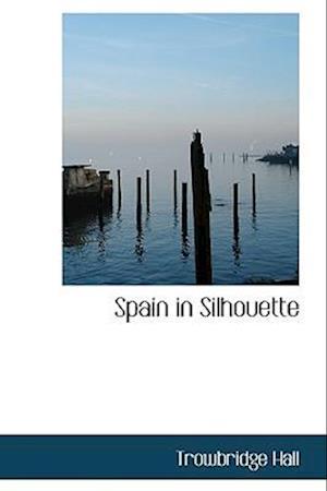 Spain in Silhouette