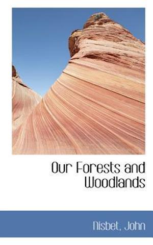 Our Forests and Woodlands