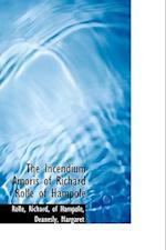 The Incendium Amoris of Richard Rolle of Hampole af Rolle