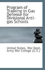 Program of Training in Gas Defense for Divisional Anti-Gas Schools