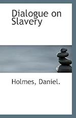 Dialogue on Slavery