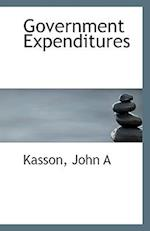 Government Expenditures af John A. Kasson