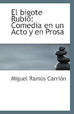 El Bigote Rubio af Miguel Ramos Carrion