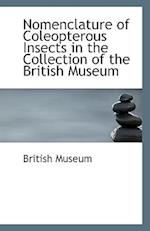 Nomenclature of Coleopterous Insects in the Collection of the British Museum