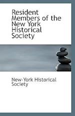 Resident Members of the New York Historical Society