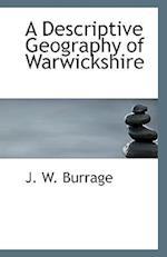 A Descriptive Geography of Warwickshire