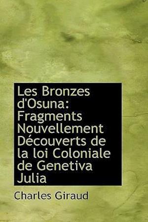 Les Bronzes d'Osuna: Fragments Nouvellement Découverts de la loi Coloniale de Genetiva Julia