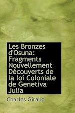 Les Bronzes D'Osuna af Charles Giraud