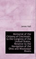 Memorial of the Citizens of Cincinnati, to the Congress of the United States, Relative to the Naviga