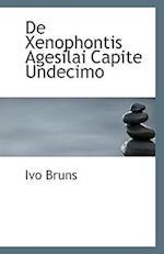 de Xenophontis Agesilai Capite Undecimo af Ivo Bruns