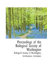 Proceedings of the Biological Society of Washington af Biological Society of Washington