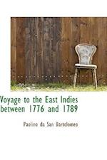 Voyage to the East Indies between 1776 and 1789 af Paolino Da San Bartolomeo